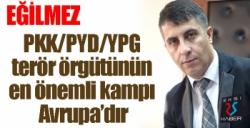 """ASİMED Başkanı Eğilmez: """"PKK/PYD/YPG terör örgütünün en önemli kampı Avrupa'dır"""""""