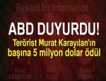 ABD, üst düzey 3 PKK'lı terörist için 12 milyon dolar ödül koydu