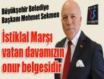 Başkan Sekmen'den İstiklal Marşı'nın Kabulü ve Mehmet Akif Ersoy'u anma günü mesajı