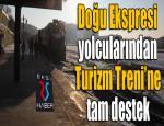Doğu Ekspresi yolcularından Turizm Treni'ne tam destek