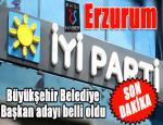 Son Dakika... İYİ Parti'nin Erzurum Büyükşehir Belediye Başkan adayı belli oldu...