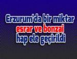 Erzurum'da bir miktar esrar ve bonzai hap ele geçirildi