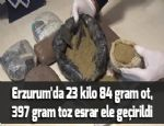 Erzurum'da 23 kilo 84 gram ot, 397 gram toz esrar ele geçirildi