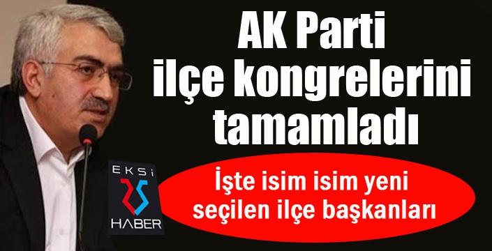 AK Parti ilçe kongrelerini tamamladı...