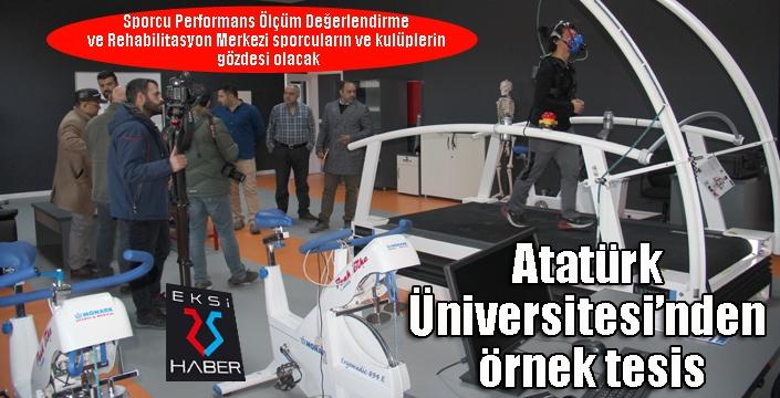 Atatürk Üniversitesi'nden örnek tesis