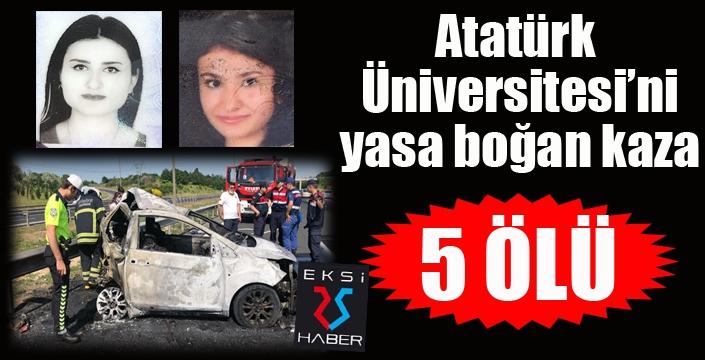 Atatürk Üniversitesi'ni yasa boğan kaza...