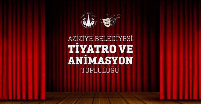 Aziziye Belediyesi tiyatro ekibi kuruyor