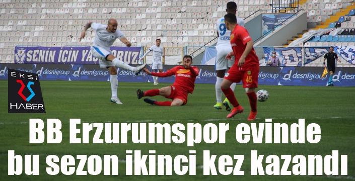 BB Erzurumspor evinde bu sezon ikinci kez kazandı