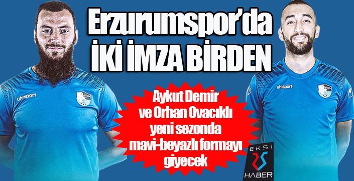 Erzurumspor'da iki imza birden...