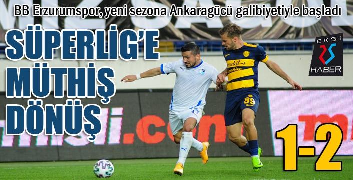 Erzurumspor'dan Süper Lig'e müthiş geri dönüş...