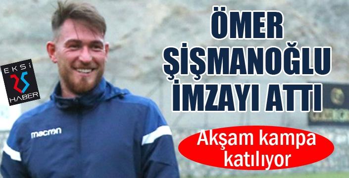Erzurumspor, Ömer Şişmanoğlu'nu açıkladı
