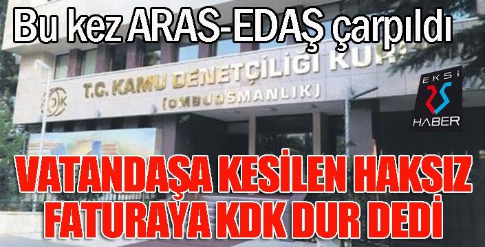 Haksız kesilen faturaların bedelini KDK yardımıyla geri aldı