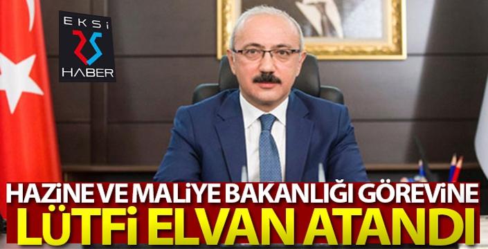 Hazine ve Maliye Bakanlığı'na Lütfi Elvan atandı...