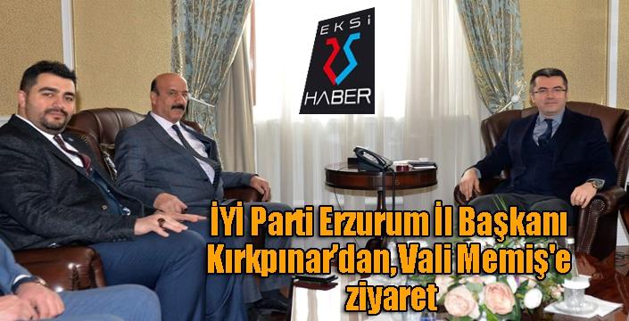 İYİ Parti Erzurum İl Başkanı Kırkpınar'dan, Vali Memiş'e ziyaret