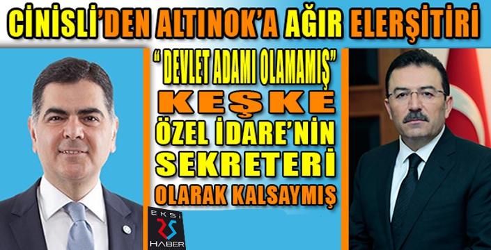 İYİ Partili Cinisli'den AK Partili Altınok'a kavga çıkaracak sözler...