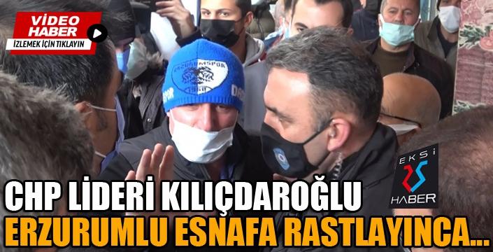 Kılıçdaroğlu, Erzurumlu esnafa rastlayınca...