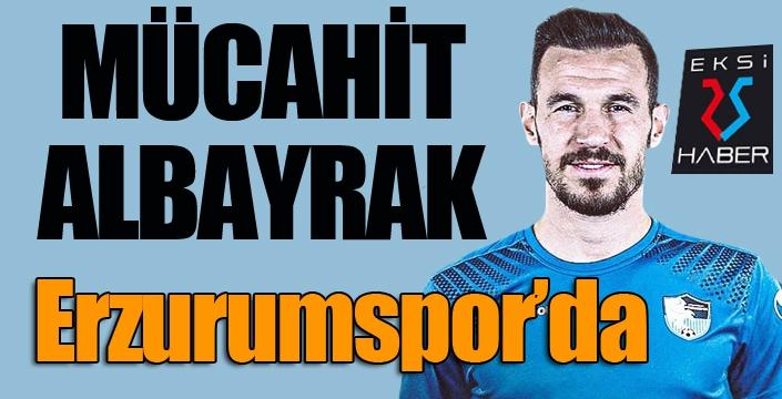 Mücahit Albayrak, BB Erzurumspor'da