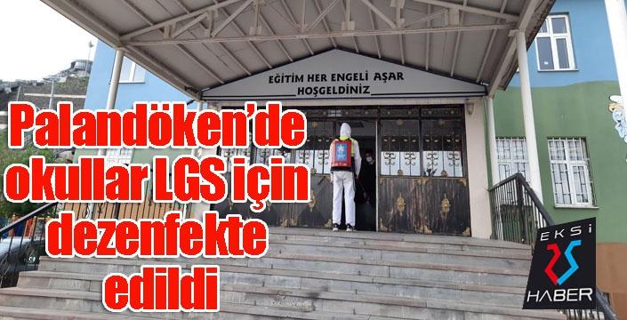 Palandöken'de okullar LGS için dezenfekte edildi