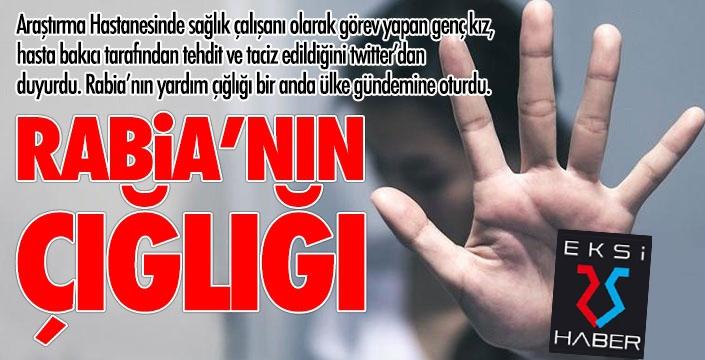 Rabia'nın çığlığını Türkiye duydu!
