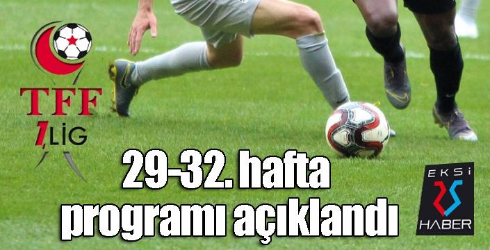 TFF 1. Lig 29-32. hafta programı açıklandı