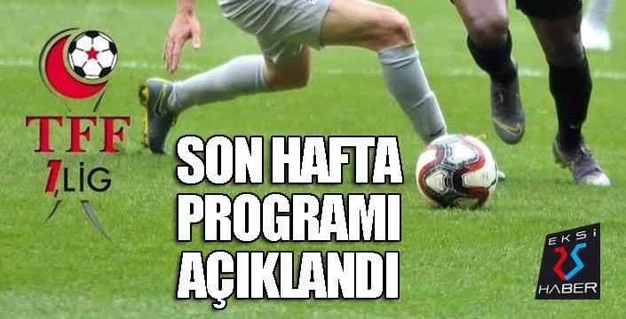 TFF 1.Lig'de son hafta programı açıklandı