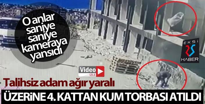 Üzerine 4. kattan atılan kum çuvalı düşen şahıs ağır yaralandı