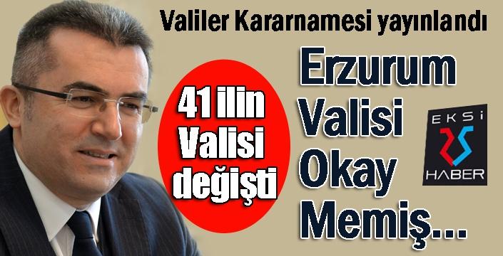 Valiler kararnamesi yayınlandı... Erzurum Valisi Memiş...