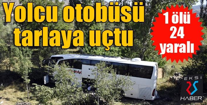 Yolcu otobüsü tarlaya uçtu: 1 ölü, 24 yaralı...