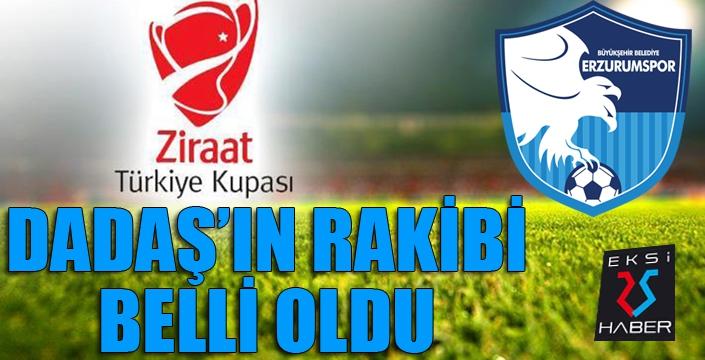 Ziraat Türkiye Kupası'nda Dadaş'ın rakibi belli oldu...